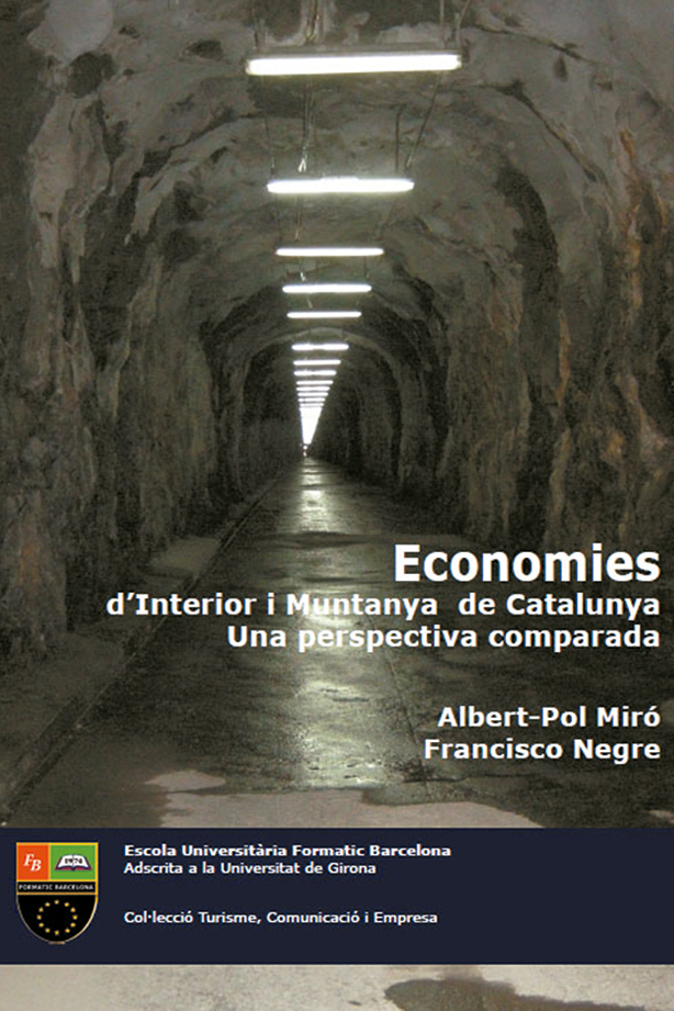 Economies d'interior i muntanya de Catalunya: una perspectiva comparada | Escola Universitària Formatic Barcelona