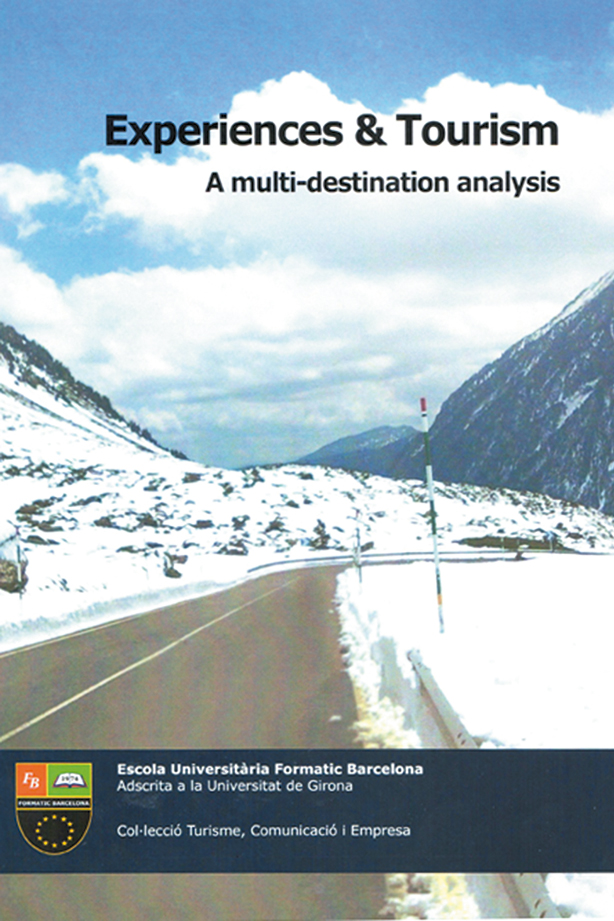 Experiences & tourism: a multi-destination analysis | Escuela Universitaria Formatic Barcelona