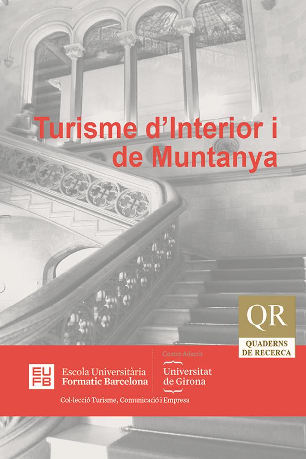 Quadern de Recerca Actes Universitat d'Estiu El Turisme d'Interior i de Muntanya | Escola Universitària Formatic Barcelona