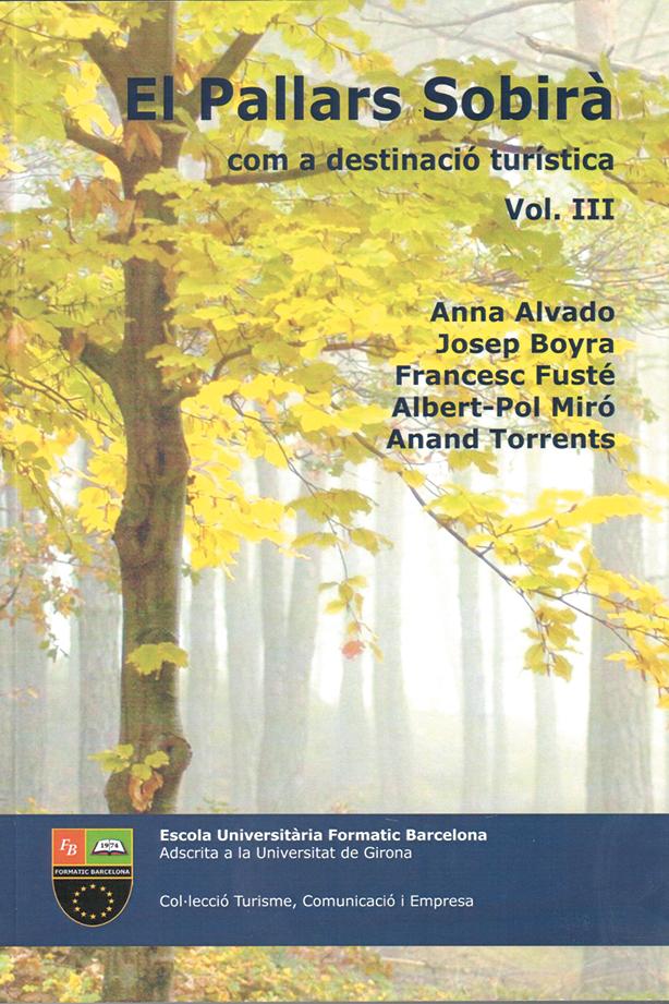 El Pallars Sobirà com a destinació turística, Vol III | Escola Universitària Formatic Barcelona