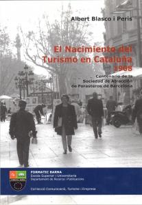 El Nacimiento del turismo en Catalunya 1908