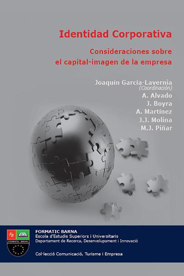 Identidad Corporativa. Consideraciones sobre el capital-imagen de la empresa | Escola Universitària Formatic Barcelona
