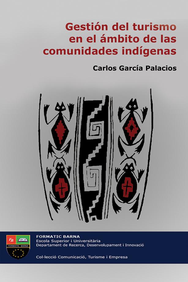 La gestión del turismo en el ámbito de las comunidades indígenas