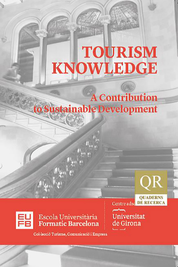 TOURISM KNOWLEDGE. A Contribution to Sustainable Development | Escola Universitària Formatic Barcelona