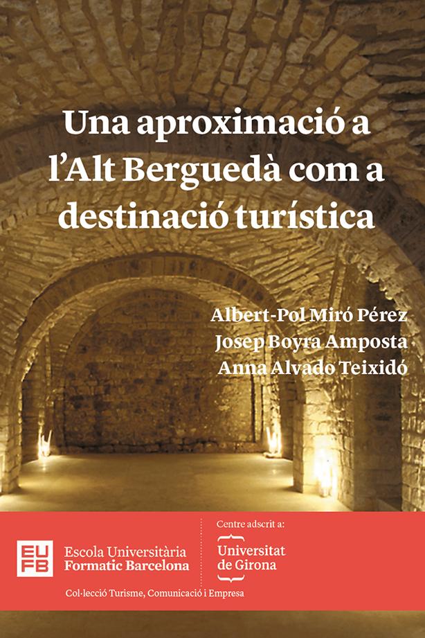 Una aproximació a l'Alt Berguedà com a destinació turística