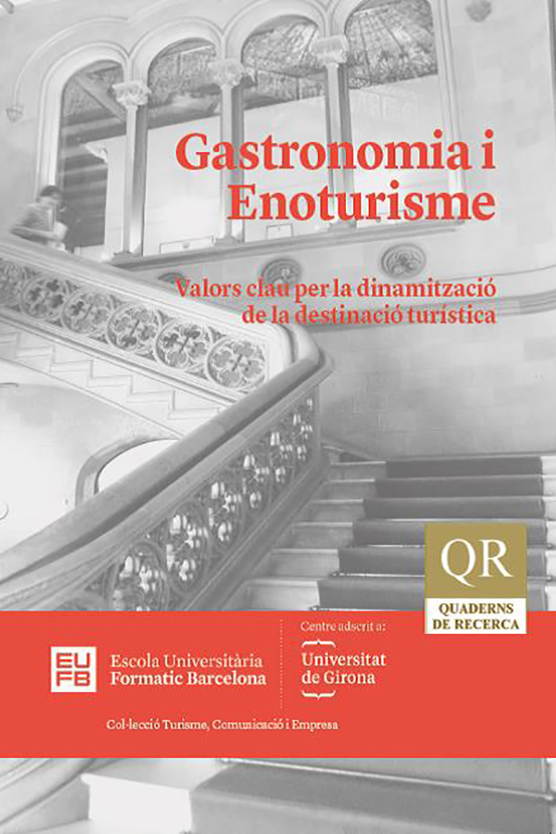 Gastronomia i Enoturisme. Valors clau per la dinamització de la destinació turística | Escola Universitària Formatic Barcelona